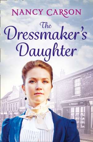 The Dressmaker's Daughter de Nancy Carson