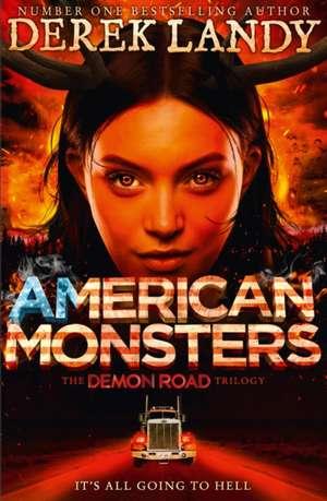 Demon Road 3. American Monsters de Derek Landy