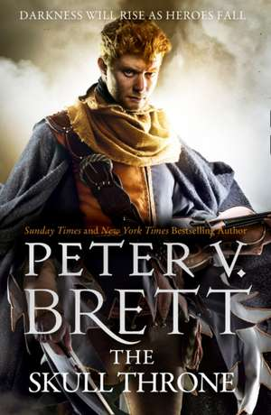 The Skull Throne de Peter V. Brett