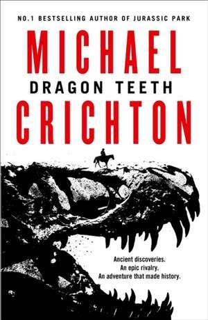 Dragon Teeth de Michael Crichton