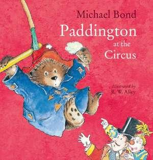 Paddington at the Circus de Michael Bond