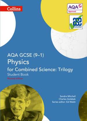 AQA GCSE Physics for Combined Science: Trilogy 9-1 Student Book