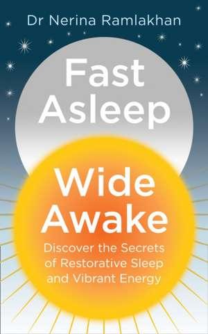 Fast Asleep, Wide Awake de Nerina Ramlakhan