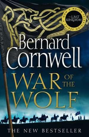 War of the Wolf de Bernard Cornwell