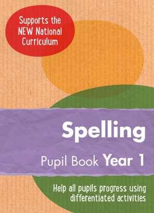 Year 1 Spelling Pupil Book de Collins UK