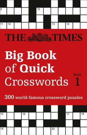 The Times Big Book of Quick Crosswords 1 de  The Times Mind Games