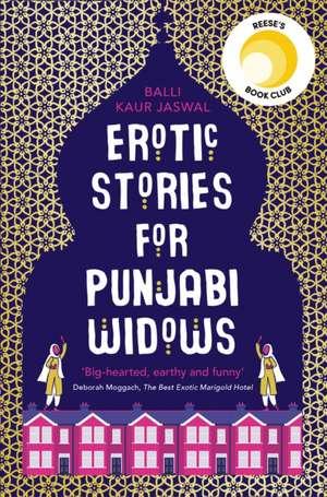 Erotic Stories For Punjabi Widows de Balli Kaur Jaswal