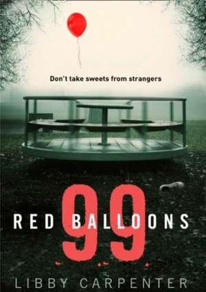 99 Red Balloons de Elisabeth Carpenter