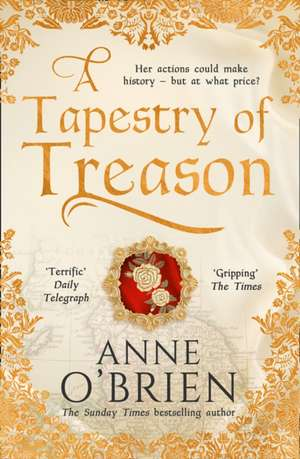 A Tapestry of Treason de Anne O'Brien