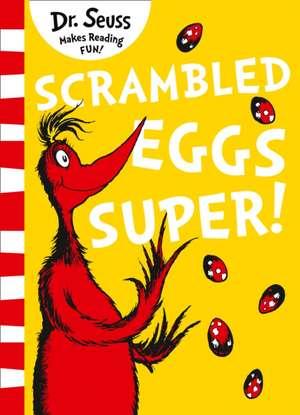 Scrambled Eggs Super! de  Dr. Seuss