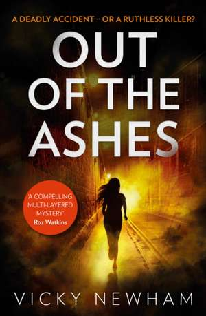 Newham, V: Out of the Ashes de Vicky Newham