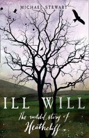 Ill Will de Michael Stewart