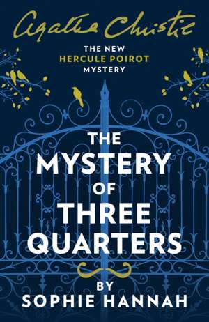 The Mystery of Three Quarters de Sophie Hannah