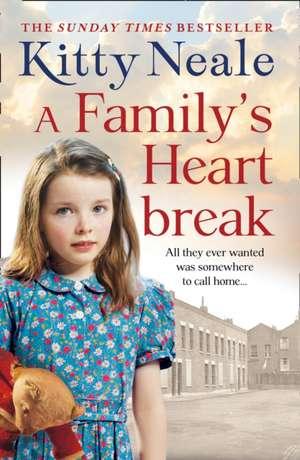 A Family's Heartbreak de Kitty Neale