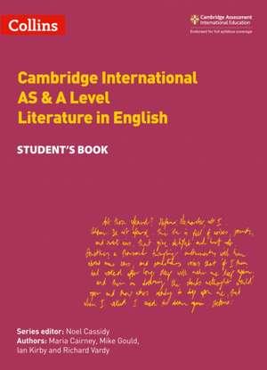 Cambridge International AS & A Level Literature in English Student's Book de Maria Cairney