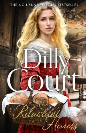 The Reluctant Heiress de Dilly Court