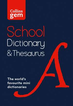 Collins Gem School Dictionary & Thesaurus de  Collins Dictionaries