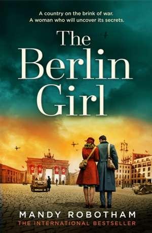 The Berlin Girl de Mandy Robotham