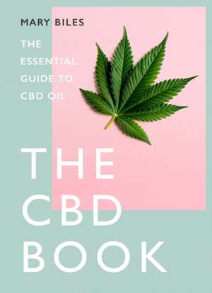 CBD BOOK de Mary Biles