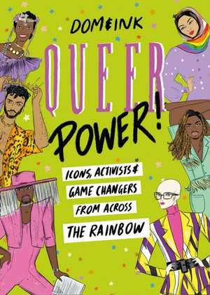 Dom&Ink: Queer Power de Dom&Ink
