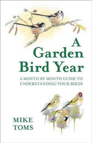 Garden Bird's Year de Mike Toms