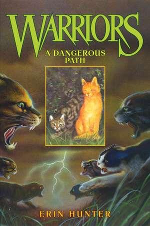 Warriors #5: A Dangerous Path de Erin Hunter