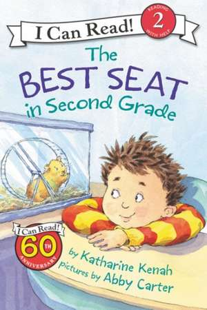 The Best Seat in Second Grade de Katharine Kenah