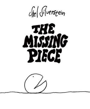 The Missing Piece de Shel Silverstein