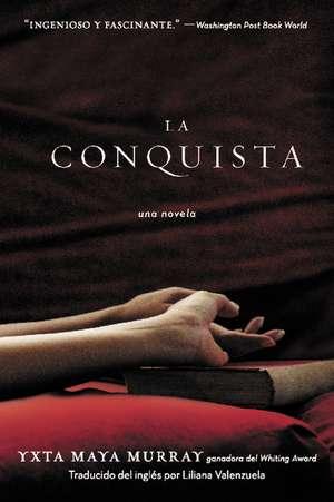 La Conquista de Yxta Maya Murray