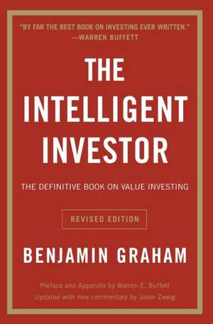 The Intelligent Investor Rev Ed. de Benjamin Graham