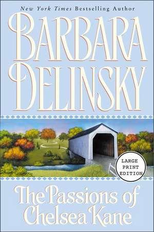 Passions of Chelsea Kane de Barbara Delinsky