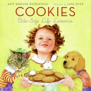 Cookies: Bite-Size Life Lessons de Amy Krouse Rosenthal