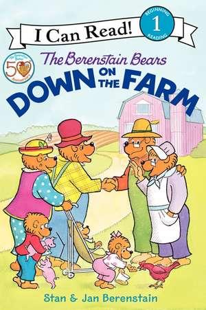 The Berenstain Bears Down on the Farm de Jan Berenstain