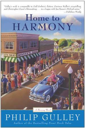 Home to Harmony de Philip Gulley