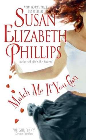 Match Me If You Can de Susan Elizabeth Phillips