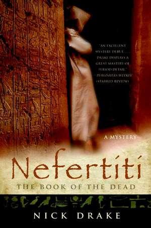 Nefertiti: The Book of the Dead de Nick Drake