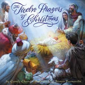 The Twelve Prayers of Christmas de Candy Chand
