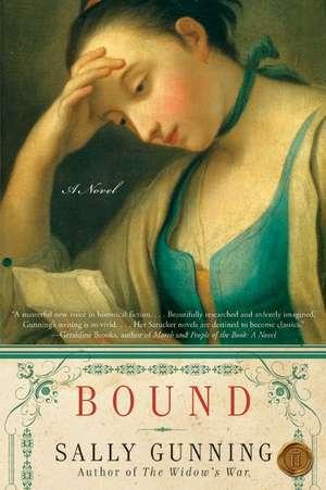Bound: A Novel de Sally Cabot Gunning