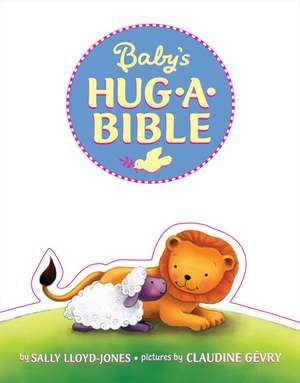 Baby's Hug-a-Bible de Sally Lloyd-Jones