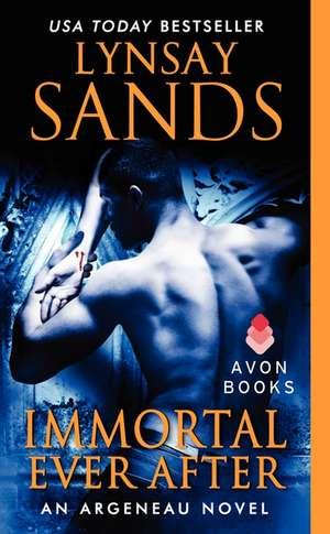 Immortal Ever After: An Argeneau Novel de Lynsay Sands