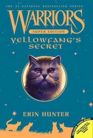 Yellowfang's Secret: Warriors: Super Edition vol 5 de Erin Hunter