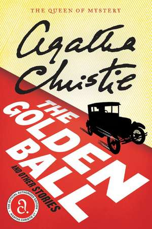 The Golden Ball And Other Stories de Agatha Christie