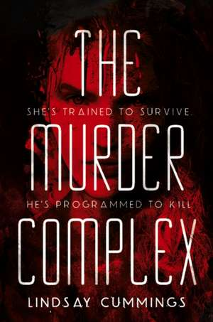 The Murder Complex de Lindsay Cummings