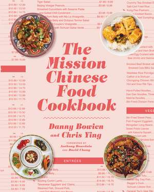 The Mission Chinese Food Cookbook de Danny Bowien
