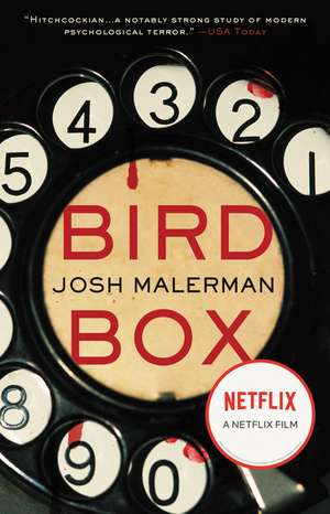 Bird Box: A Novel de Josh Malerman