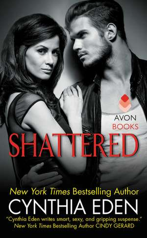 Shattered: LOST Series #3 de Cynthia Eden