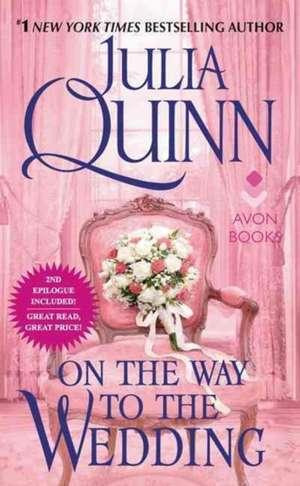 On the Way to the Wedding: Bridgerton de Julia Quinn