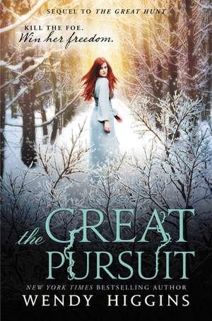 The Great Pursuit de Wendy Higgins