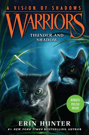 Warriors: A Vision of Shadows #2: Thunder and Shadow de Erin Hunter