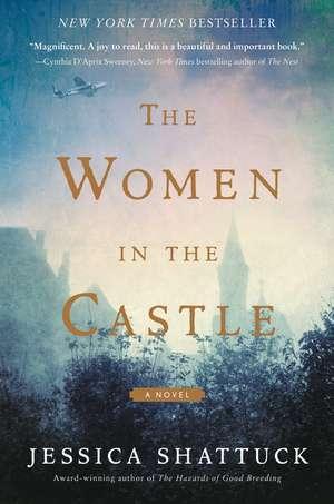 The Women in the Castle: A Novel de Jessica Shattuck